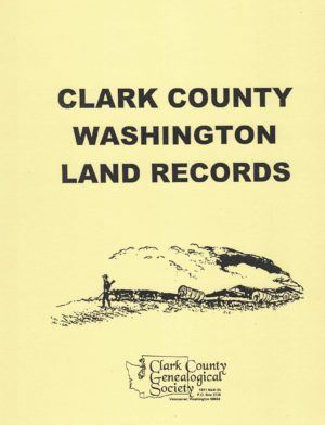 Clark County Washington Early Land Records